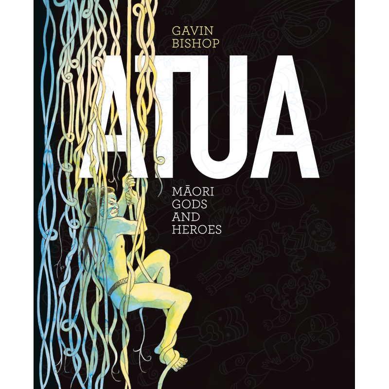 Atua - Maori Gods and Heros