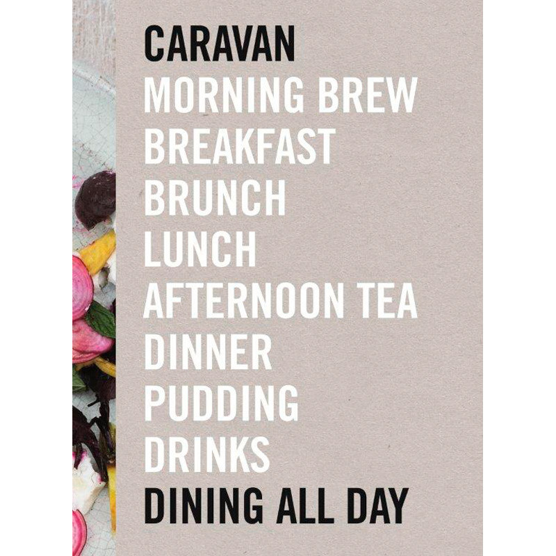 Caravan Dining All Day Cookbook