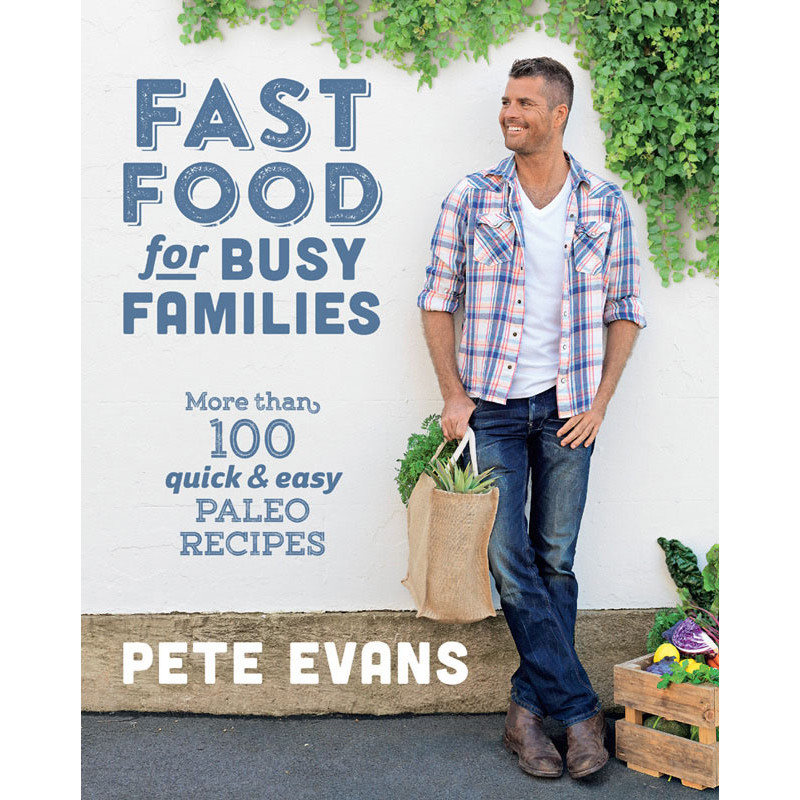 Fast-Food-Busy-Families-Pete-Evans