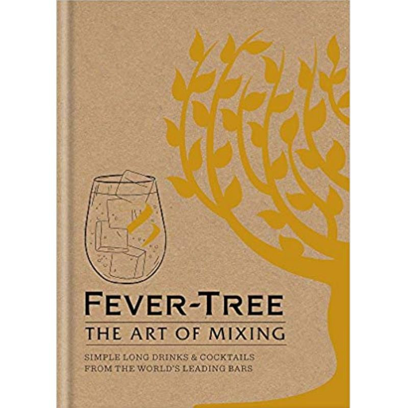 Fever Tree: The Art Of Mixing