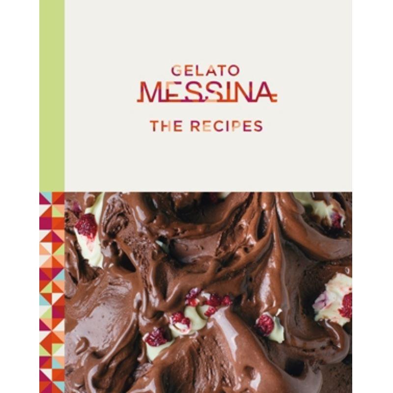 Gelato Messina - The Recepies