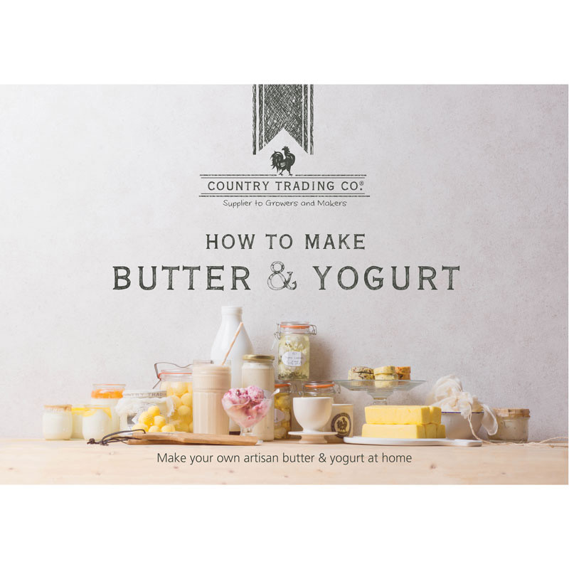 Country Trading How to Make Butter & Yoghurt