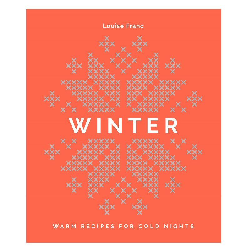 Winter : Warm Recipes For Cold Nights