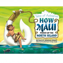 Tales Of Aotearoa - How Maui Fished Up the North Isand