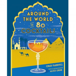 Aroung The World In 80 Cocktails