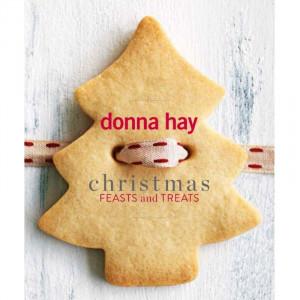 Christmas Feasts & Treats Donna Hay