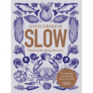 Slow - Food Worth Taking Time Over