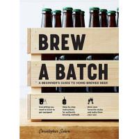 Brew A Batch By Christopher Sidwa