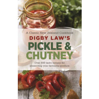 Digby Law's Pickle & Chutney Cookbook