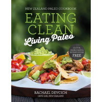New Zealand Paleo Cookbook: Eating Clean