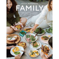 Family : New Vegetable Classics to Comfort and Nourish