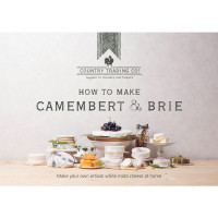 Country Trading How to Make Camembert and Brie