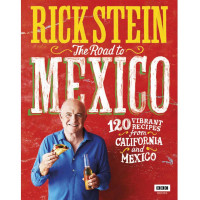 The Road To Mexico Cookbook