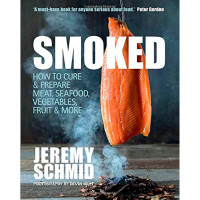 Smoked: How To Cure & Prepare Meat