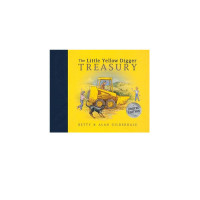 The Little Yellow Digger Treasury by Betty & Alan Gilderdale