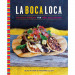 La Boca Loca - Mexican Cooking for New Zealanders