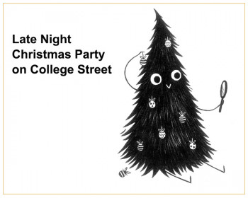 College Street Late Night Christmas Party